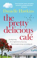 Danielle Hawkins - The Pretty Delicious Cafe