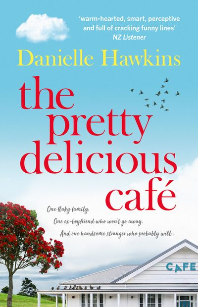The Pretty Delicious Cafe: Wry humour, sparkling dialogue and a dusting of the bitter-sweet