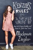 kenzies-rules-for-life-how-to-be-happy-healthy-and-dance-to-your-ownbeat
