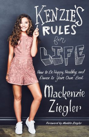 Cover image - Kenzie's Rules for Life: How to be Happy, Healthy, and Dance to Your OwnBeat
