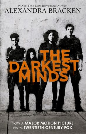 Cover image - The Darkest Minds (The Darkest Minds, Book 1): Movie Tie-in Edition