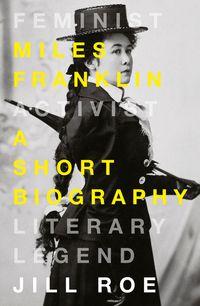 miles-franklin-a-short-biography