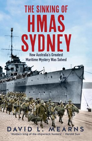 Cover image - The Sinking of HMAS Sydney: How Australia's Greatest Maritime Mystery Was Solved