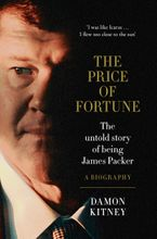 the-price-of-fortune-the-untold-story-of-being-james-packer