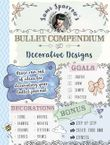 sami-sparrows-bullet-compendium-of-decorative-designs-a-practical-easy-resource-for-bullet-journals-scrapbooks-and-cardmaking