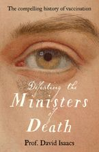 Defeating the Ministers of Death Paperback  by David Isaacs