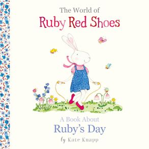 Cover image - The World of Ruby Red Shoes: A Book about Ruby's Day