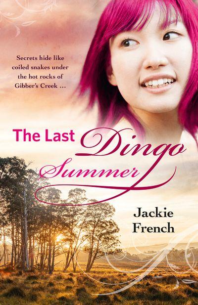 The Last Dingo Summer (The Matilda Saga, Book 8)