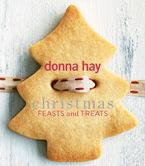 Christmas Feasts and Treats Paperback  by Donna Hay