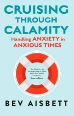 Cruising Through Calamity Paperback  by Bev Aisbett
