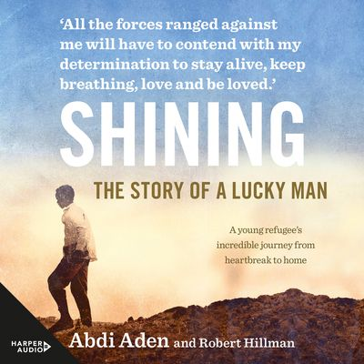 Shining: The Story of a Lucky Man [Bolinda]