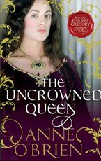 The Uncrowned Queen eBook  by Anne O'Brien