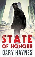 State Of Honour (Tom Dupree, Book 1) eBook  by Gary Haynes