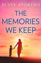 The Memories We Keep eBook  by Buffy Andrews