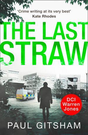 The Last Straw (DCI Warren Jones, Book 1) book image