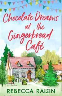 chocolate-dreams-at-the-gingerbread-cafe-the-gingerbread-cafe-book-2