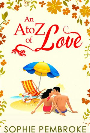 An A To Z Of Love (The Love Trilogy, Book 2) book image
