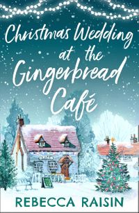 christmas-wedding-at-the-gingerbread-cafe-the-gingerbread-cafe-book-3