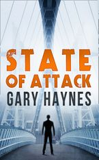 State Of Attack (a Tom Dupree novel, Book 2) eBook  by Gary Haynes
