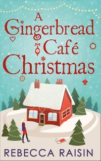 a-gingerbread-cafe-christmas-christmas-at-the-gingerbread-cafe-chocolate-dreams-at-the-gingerbread-cafe-christmas-wedding-at-the-gingerbread-cafe