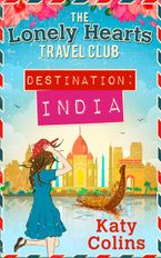 Destination India (The Lonely Hearts Travel Club, Book 2) eBook DGO by Katy Colins