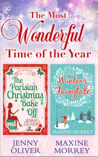 the-most-wonderful-time-of-the-year-the-parisian-christmas-bake-off-winters-fairytale