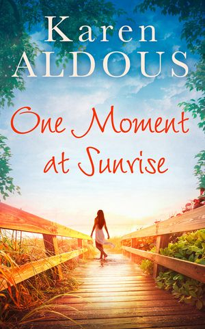 One Moment At Sunrise book image