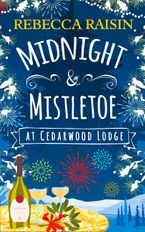 Midnight and Mistletoe at Cedarwood Lodge eBook DGO by Rebecca Raisin