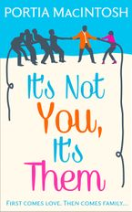 It's Not You, It's Them eBook DGO by Portia MacIntosh