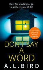 Don't Say a Word eBook DGO by A. L. Bird