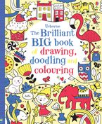 THE BRILLIANT BIG BOOK OF DRAWING DOODLING AND COLOURING Paperback  by Various