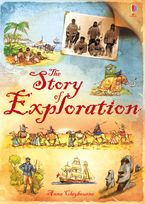 Anna Claybourne - The Story of Exploration