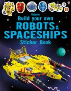 Build Your Own Robots and Spaceships Sticker Book Paperback  by USBORNE