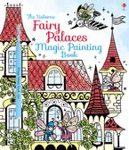 FAIRY PALACES MAGIC PAINTING BOOK Paperback  by Lesley Sims