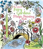 FAIRY GARDENS MAGIC PAINTING BOOK Paperback  by Lesley Sims