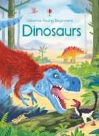 YOUNG BEGINNERS/DINOSAURS Hardcover  by Emily Bone