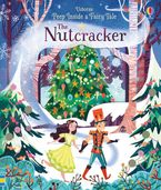 Peep Inside A Fairy Tale The Nutcracker Hardcover  by Anna Milbourne