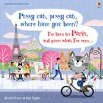 PUSSY CAT PUSSY CAT WHERE HAVE YOU BEEN? IVE BEEN TO PARIS Hardcover  by Russell Punter