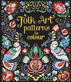 FOLK PATTERNS TO COLOUR Paperback  by SVETA DOROSHEVA