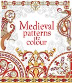 MEDIEVAL PATTERNS TO COLOUR Paperback  by Struan Reid
