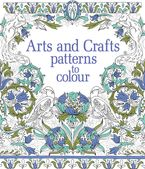 ARTS AND CRAFTS PATTERNS TO COLOUR