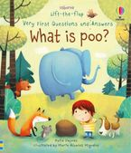 VERY FIRST LIFT-THE-FLAP QUESTIONS AND ANSWERS WHAT IS POO? Paperback  by Katie Daynes