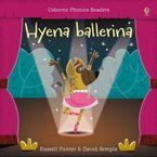 HYENA BALLERINA Paperback  by Russell Punter