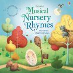 MUSICAL NURSERY RHYMES Paperback  by Felicity Brooks