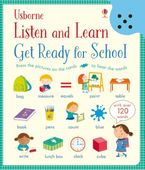 LISTEN AND LEARN GET READY FOR SCHOOL BB Hardcover  by Felicity Brooks