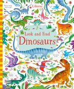 LOOK AND FIND DINOSAURS Hardcover  by Kirsteen Robson