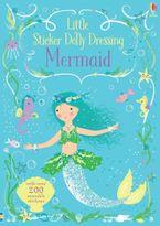 LITTLE STICKER DOLLY DRESSING MERMAID Paperback  by Fiona Watt