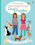 Sticker Dolly Dressing Dogs and Puppies Paperback  by Fiona Watt