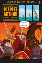 THE ADVENTURES OF KING ARTHUR Hardcover  by Russell Punter