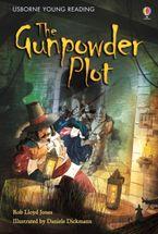 YOUNG READING 3/THE GUNPOWDER PLOT Hardcover  by Jones Rob Lloyd